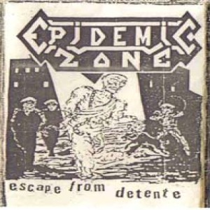 Epidemic Zone - Escape From Detente cover art