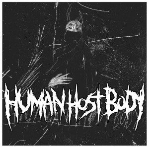 Human Host Body - Human Host Body / Storm of Sedition cover art