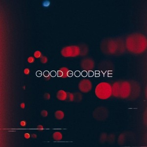 Linkin Park - Good Goodbye cover art