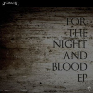 Greenmachine - For the Night and Blood EP cover art