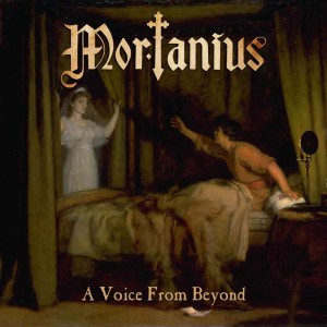 Mortanius - A Voice from Beyond cover art