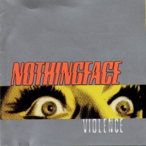 Nothingface - Violence cover art
