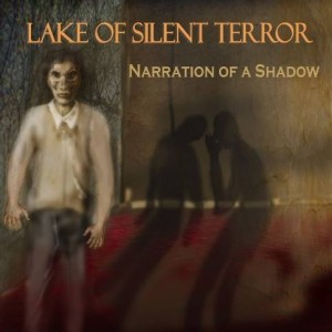 Lake Of Silent Terror - Narration Of A Shadow cover art