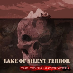 Lake Of Silent Terror - The Truth Underneath cover art