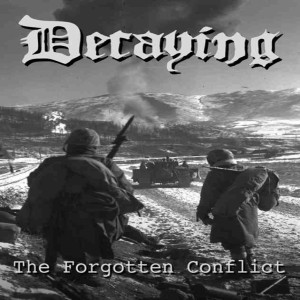 Decaying - The Forgotten Conflict cover art