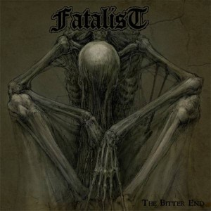 Fatalist - The Bitter End cover art