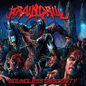 Brain Drill - Boundless Obscenity cover art