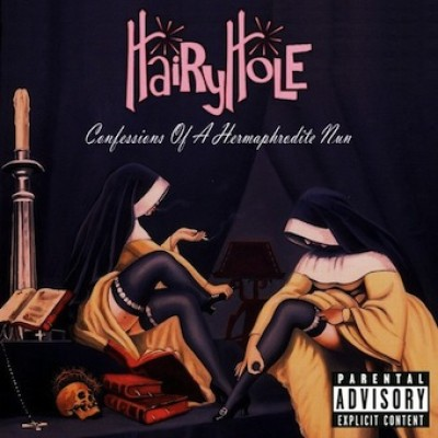 Hairy Hole - Confessions of a Hermaphrodite Nun cover art