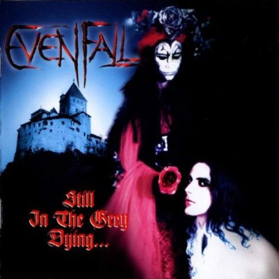 Evenfall - Still in the Grey Dying... cover art