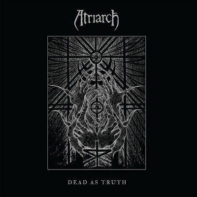 Atriarch - Dead as Truth cover art