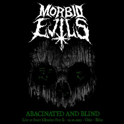 Morbid Evils - Abacinated and Blind cover art