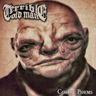 Terrible Old Man - Cosmic Poems cover art