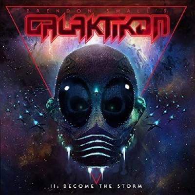 Brendon Small - Galaktikon II: Become the Storm cover art