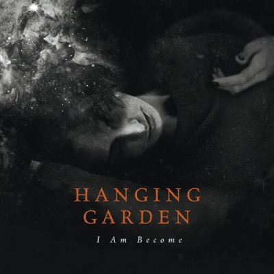 Hanging Garden - I Am Become cover art