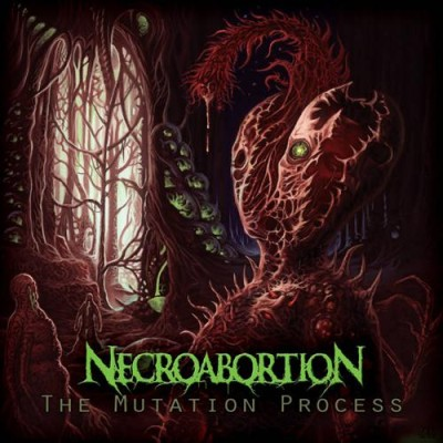 Necroabortion - The Mutation Process
