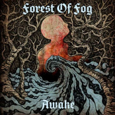 Forest Of Fog - Awake