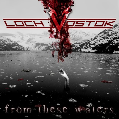 Loch Vostok - From These Waters cover art