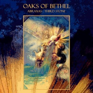Oaks of Bethel - Abraxas : Third Stone cover art