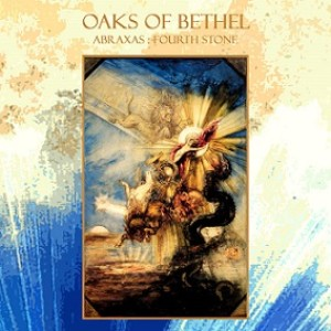 Oaks of Bethel - Abraxas: Fourth Stone