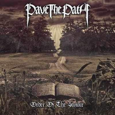 Pave The Path - Order Of The Saviour