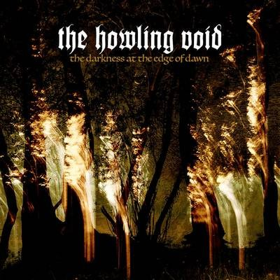 The Howling Void - The Darkness at the Edge of Dawn cover art
