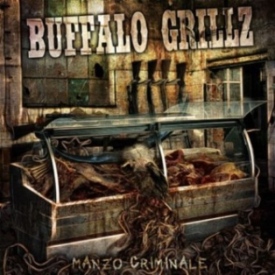 Buffalo Grillz - Manzo criminale cover art