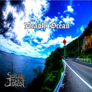 Suicide Forest - Deadly Ocean