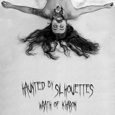 Haunted By Silhouettes - Wrath Of Kharon