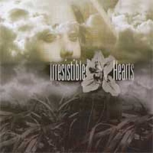 Irresistible Hearts - Irresistible Hearts