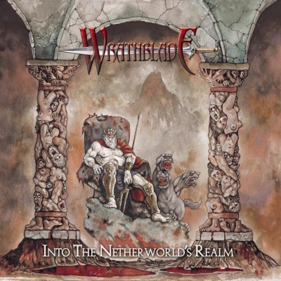Wrathblade - Into the Netherworld's Realm