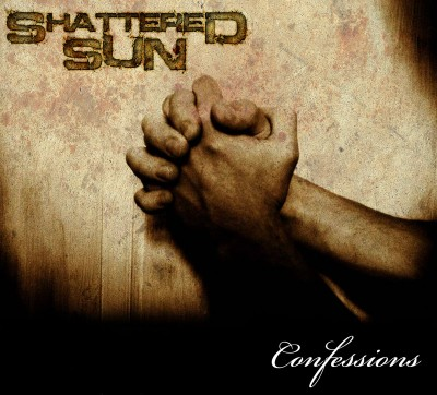 Shattered Sun - Confessions cover art
