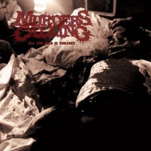 Murders Calling - All You Need Is Violence