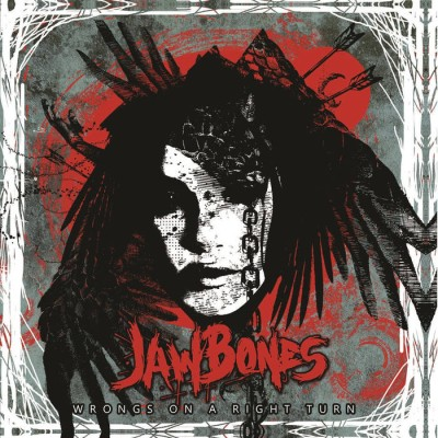 Jaw Bones - Wrongs On A Right Turn cover art