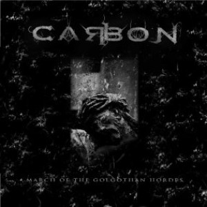 Carbon - March of the Golgothan Hordes cover art