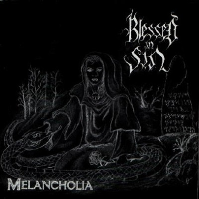 Blessed in Sin - Melancholia
