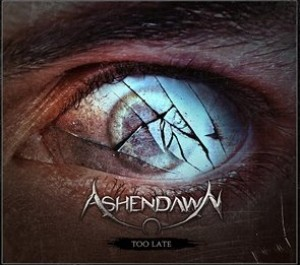 Ashendawn - Too Late cover art