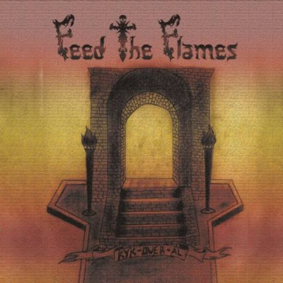 Feed The Flames - Kyk-Over-Al