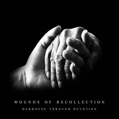 Wounds of Recollection - Darkness Through Devotion cover art