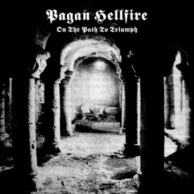 Pagan Hellfire - On the Path to Triumph cover art