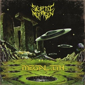 Septic Mutagen - Megalith cover art