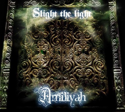 Amiliyah - Slight the light cover art