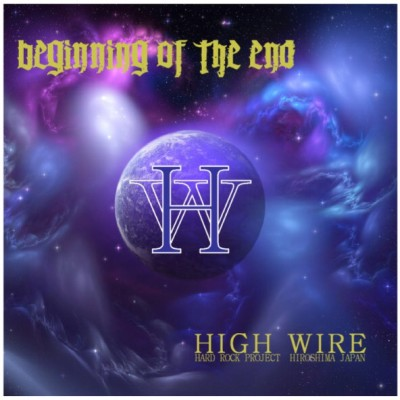 High Wire - Beginning of the End cover art