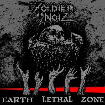Zoldier Noiz - Earth Lethal Zone cover art