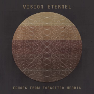 Vision Éternel - Echoes From Forgotten Hearts cover art