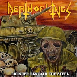 Death of Kings - Crushed Beneath the Steel