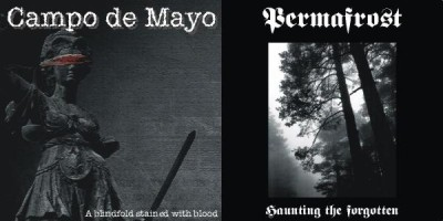 Campo de Mayo / Permafrost - A Blindfold Stained with Blood / Haunting the Forgotten