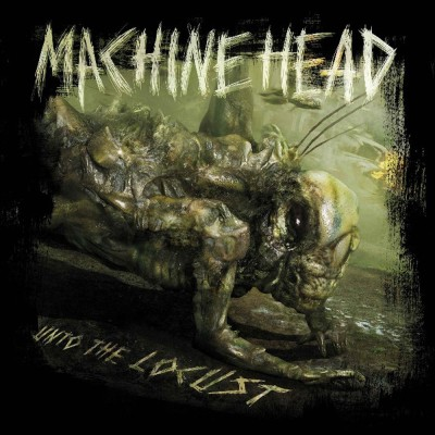 Machine Head - Unto the Locust cover art