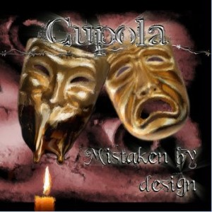 Cupola - Mistaken by design cover art