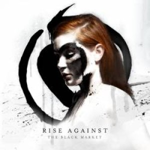 Rise Against - The Black Market cover art