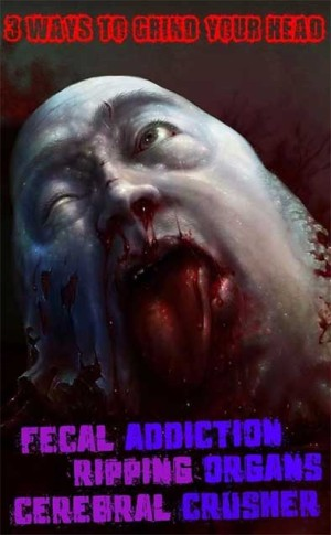 Fecal Addiction - 3 Ways to Grind your Head